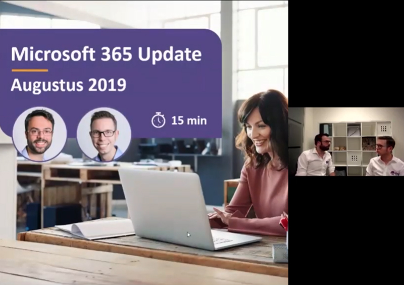 Video Microsoft 365 update augustus 2019