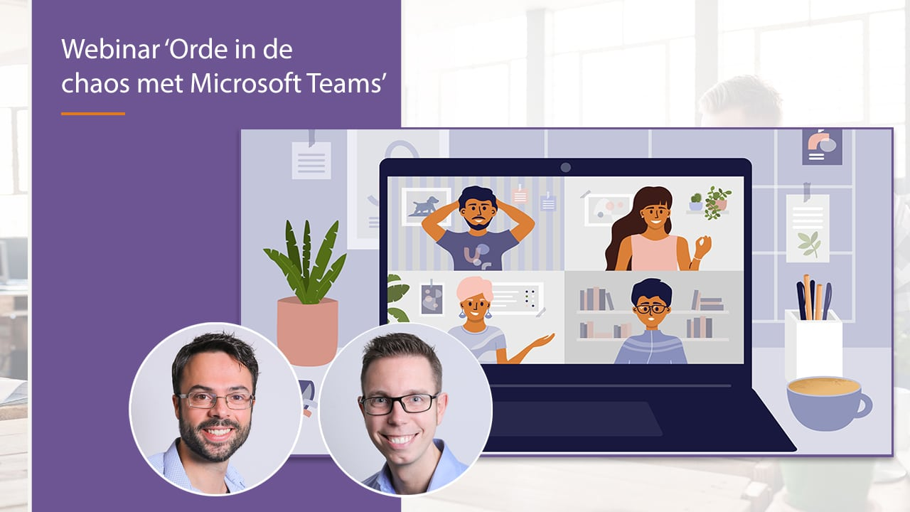 Video Webinar - Orde in de chaos van Microsoft Teams