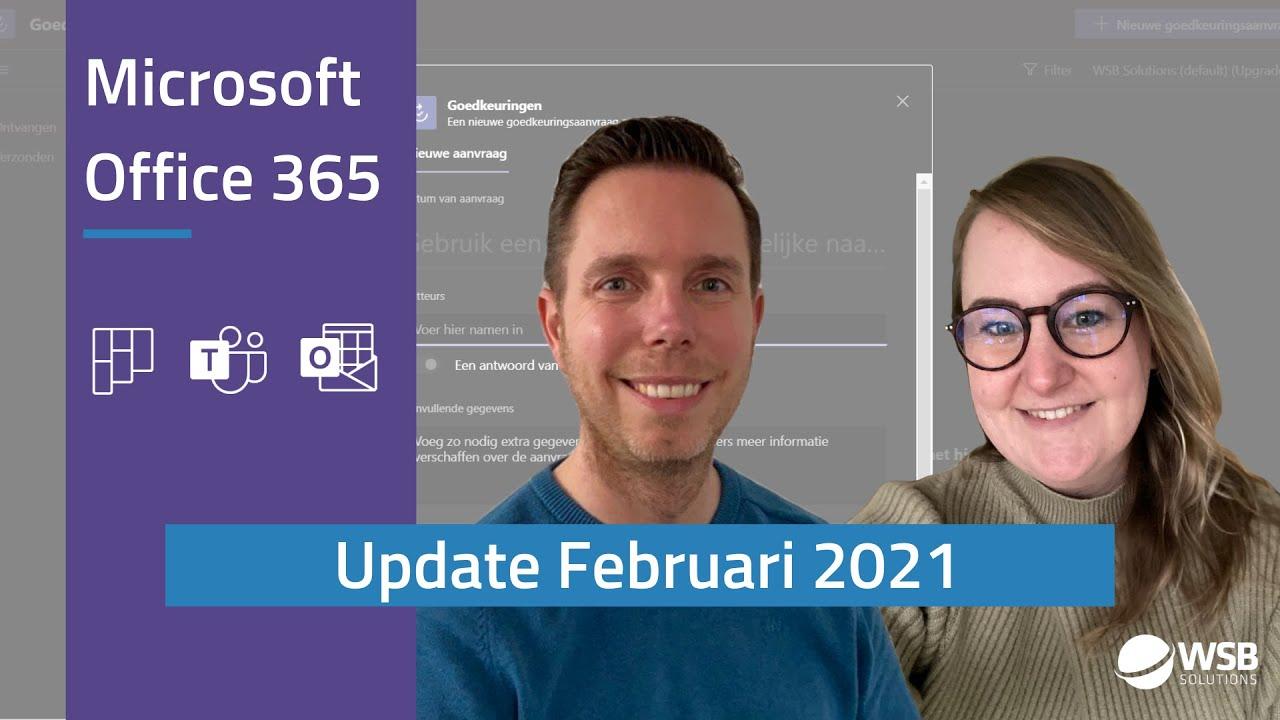 Video Microsoft Office 365 update - februari 2021
