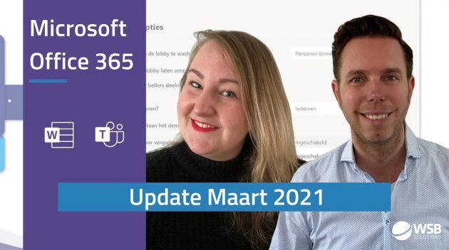 Video Microsoft Office 365 update maart 2021
