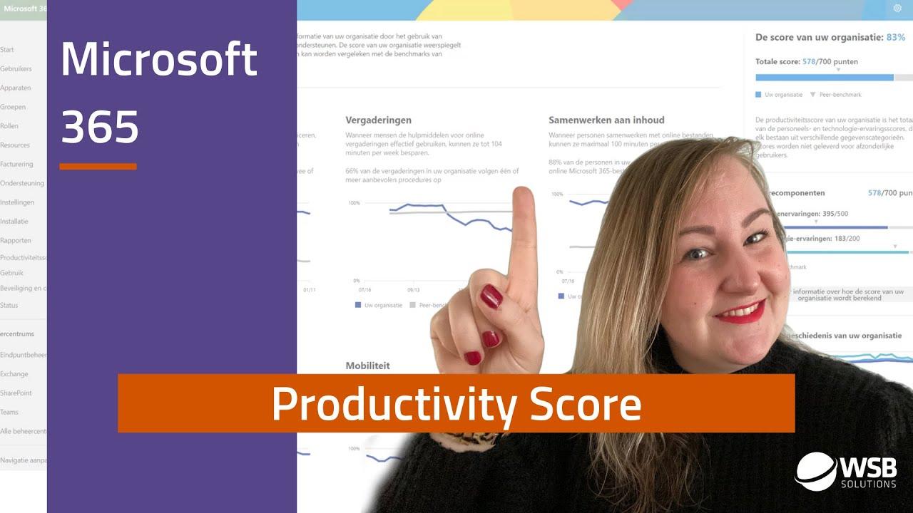 Video Wat is de Microsoft Productivity Score