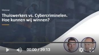 video webinar thuiswerkers vs cybercriminelen