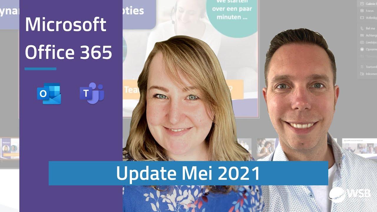 Video Office 365 update mei 2021