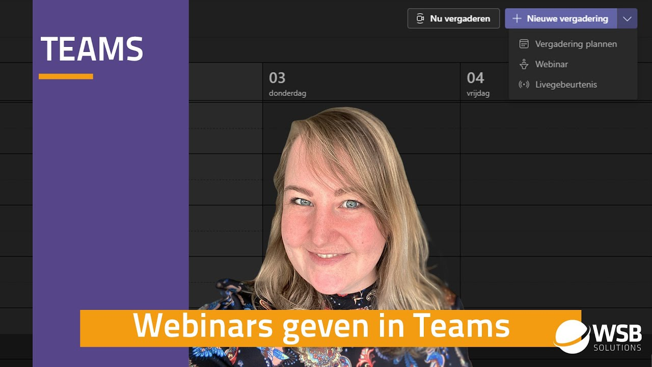 Video How to Webinar geven in Teams