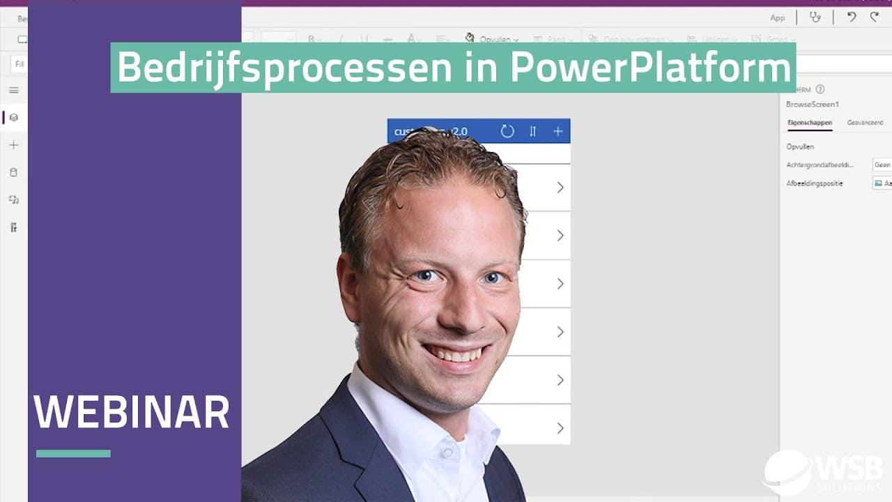 Video Webinar Bedrijfsprocessen automatiseren en optimaliseren met het Power Platform