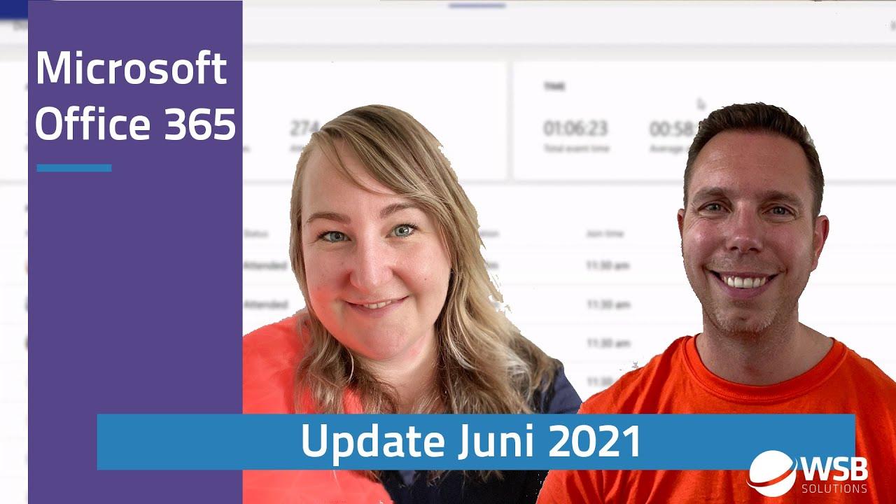 Video Microsoft Office 365 update juni 2021