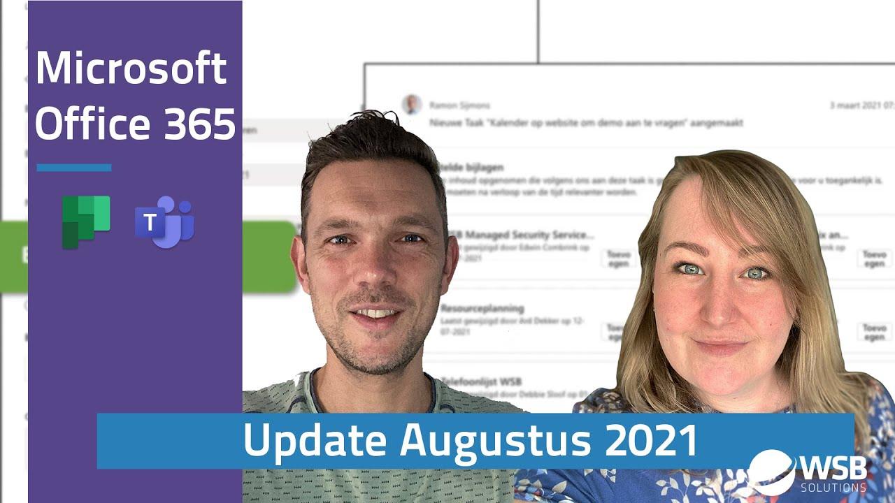 Video Office 365 update augustus 2021
